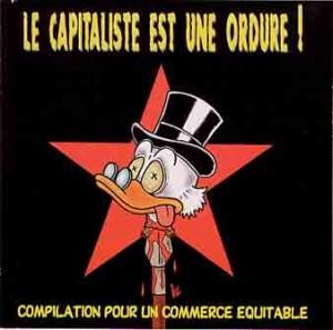 Le Capitaliste est une Ordure