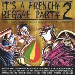 It's a French Reggae Party 2