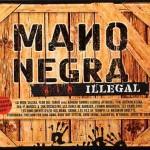 Mano Negra Illegal