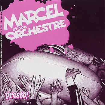 Mars 2003CD presto spécial Marcel et son orchestre