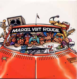 Décembre 2001 Marcel voit rouge